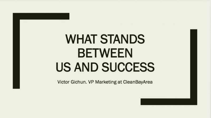 What stands between us and success?