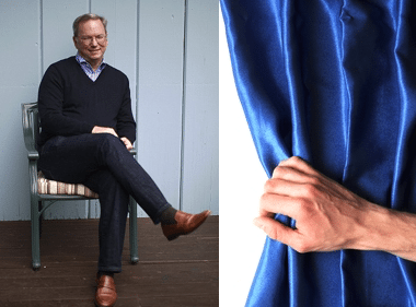 HOW I HID BEHIND A CURTAIN TO MEET ERIC SCHMIDT
