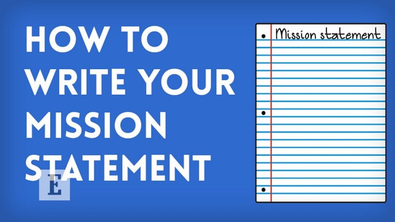 How To Write a Personal Mission Statement and Why?